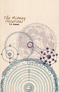 The Midway Iterations, T.A. Noonan